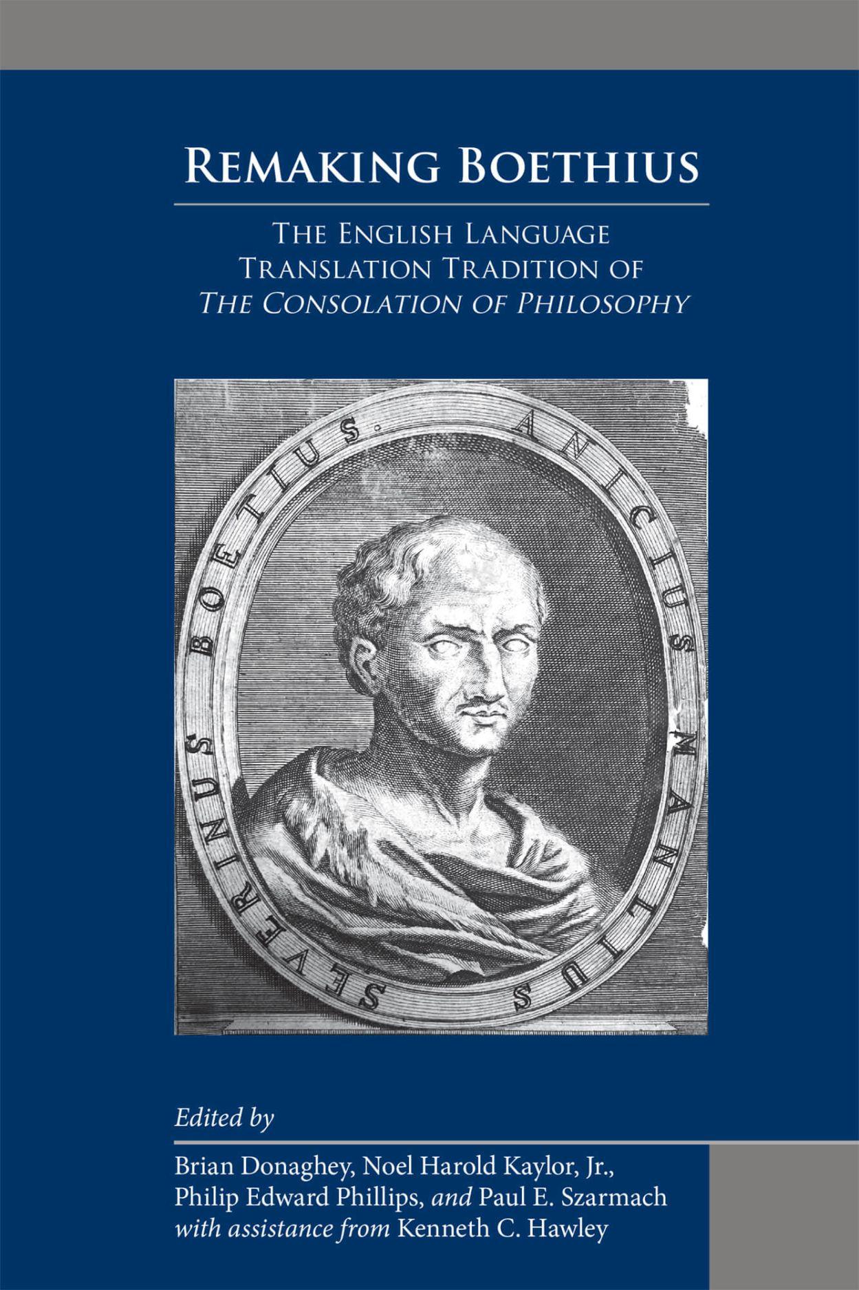Remaking Boethius: The English Language Translation Tradition