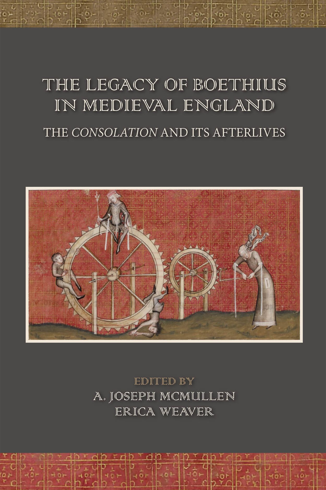 The Legacy of Boethius in Medieval England: The Consolation and