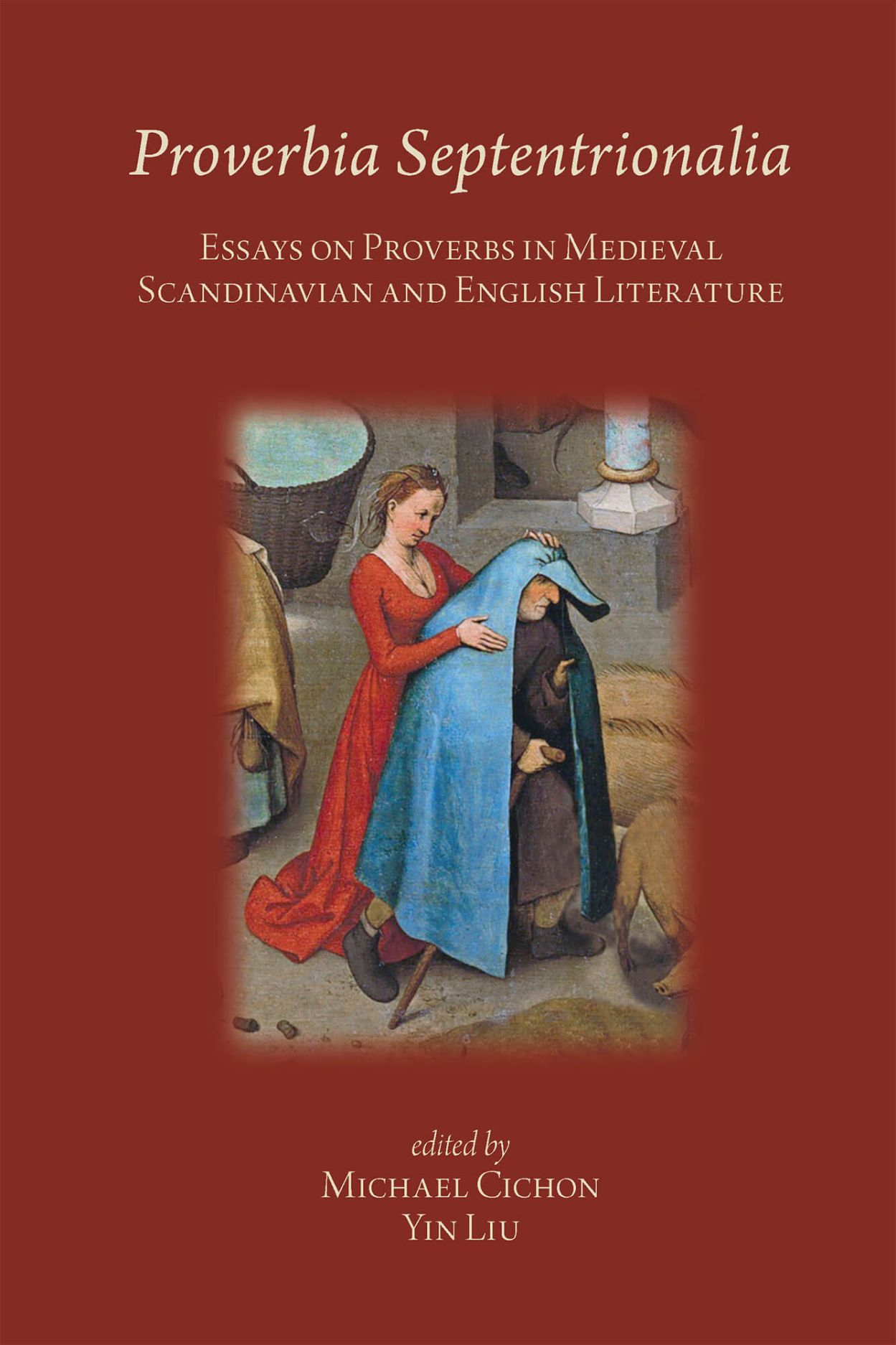 Proverbia Septentrionalia: Essays on Proverbs in Medieval