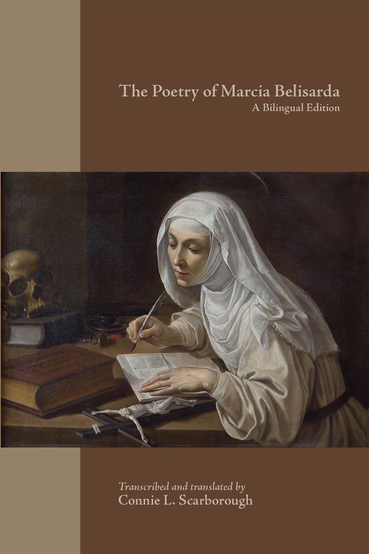 Poetry of Marcia Belisarda: A Bilingual Edition