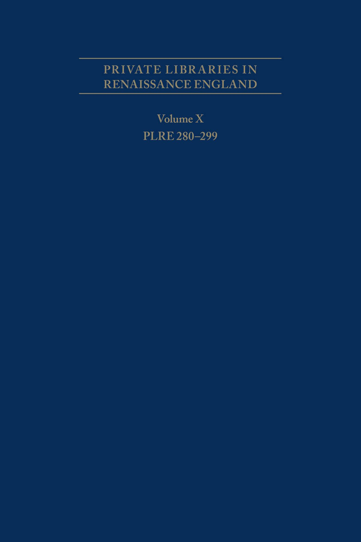 Private Libraries in Renaissance England: A Collection and