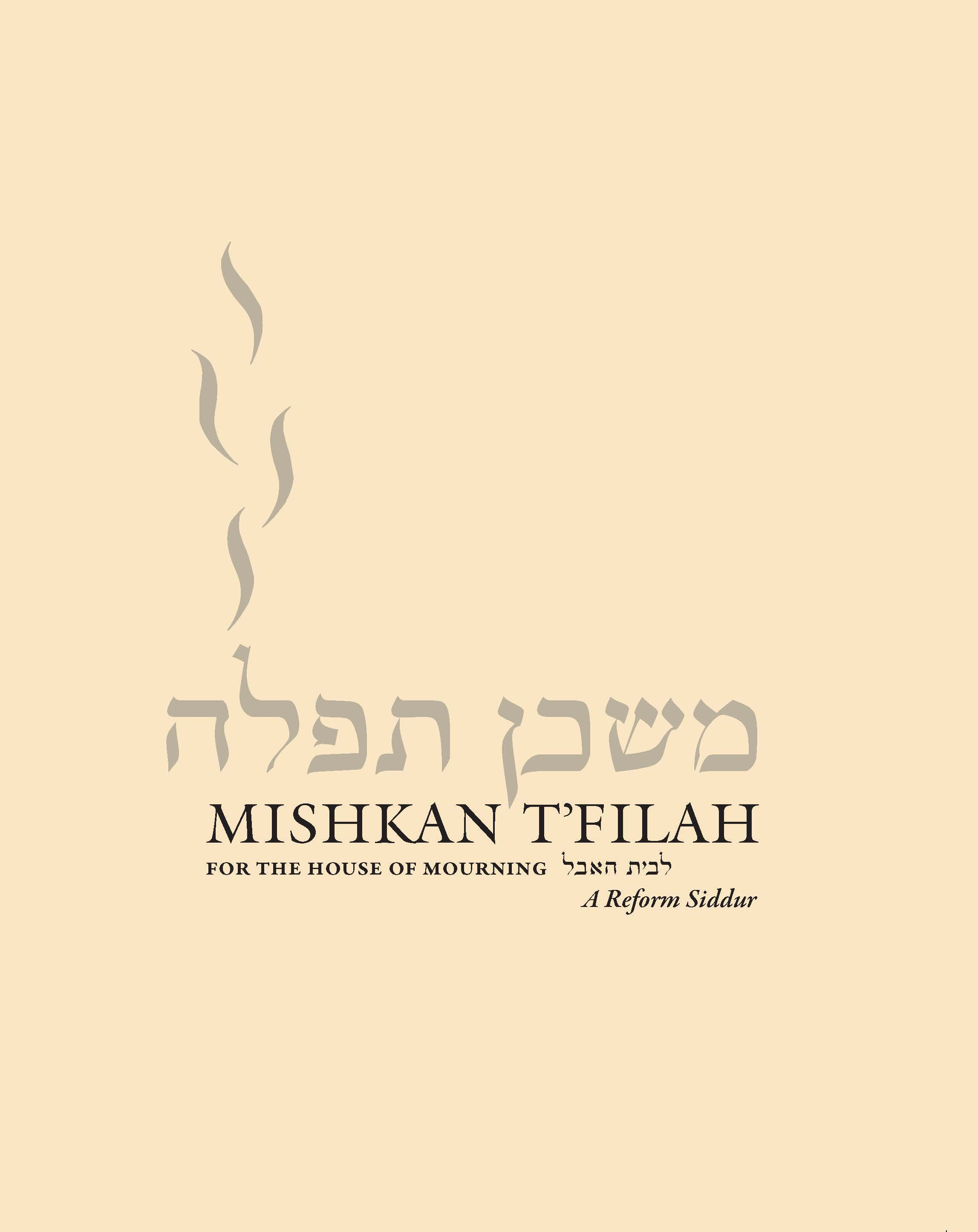 Mishkan T'filah for the House of Mourning