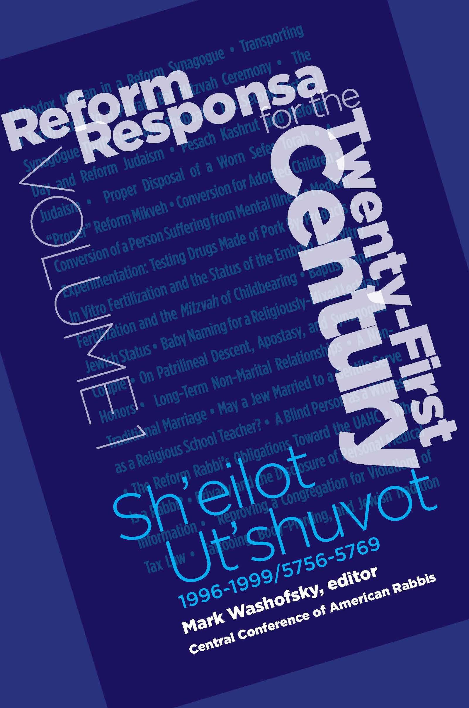 Reform Responsa for the Twenty-First Century, Volume 1