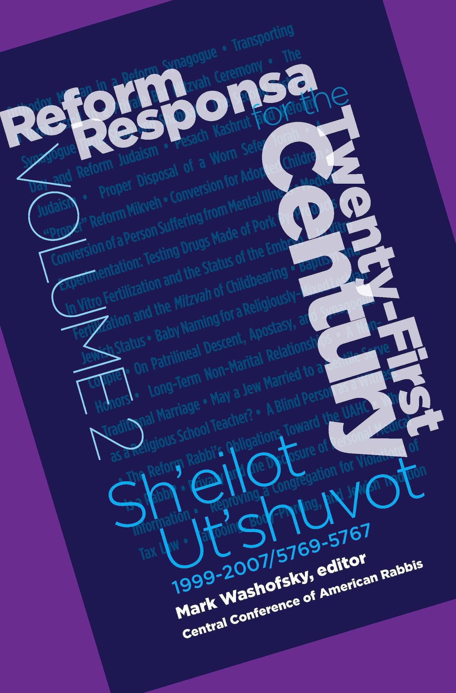 Reform Responsa for the Twenty-First Century, Volume 2