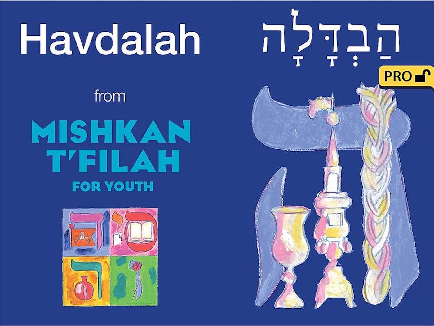 Mishkan T'filah for Youth Visual T'filah (Havdalah Pro)