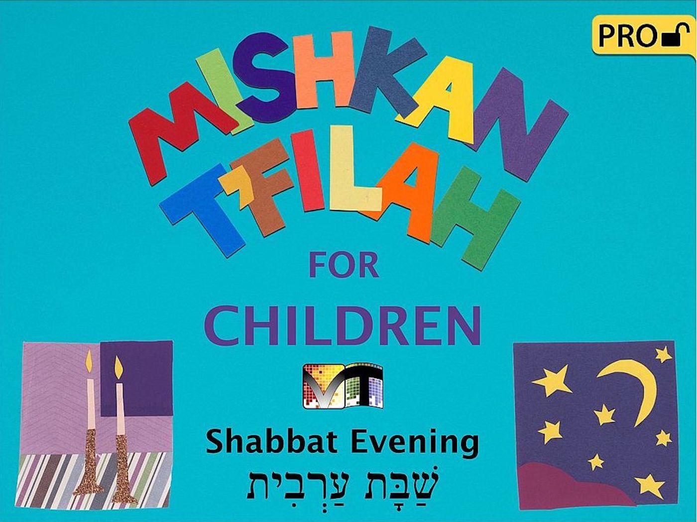 Mishkan T'filah for Children Visual T'filah (Shabbat Eve Pro)