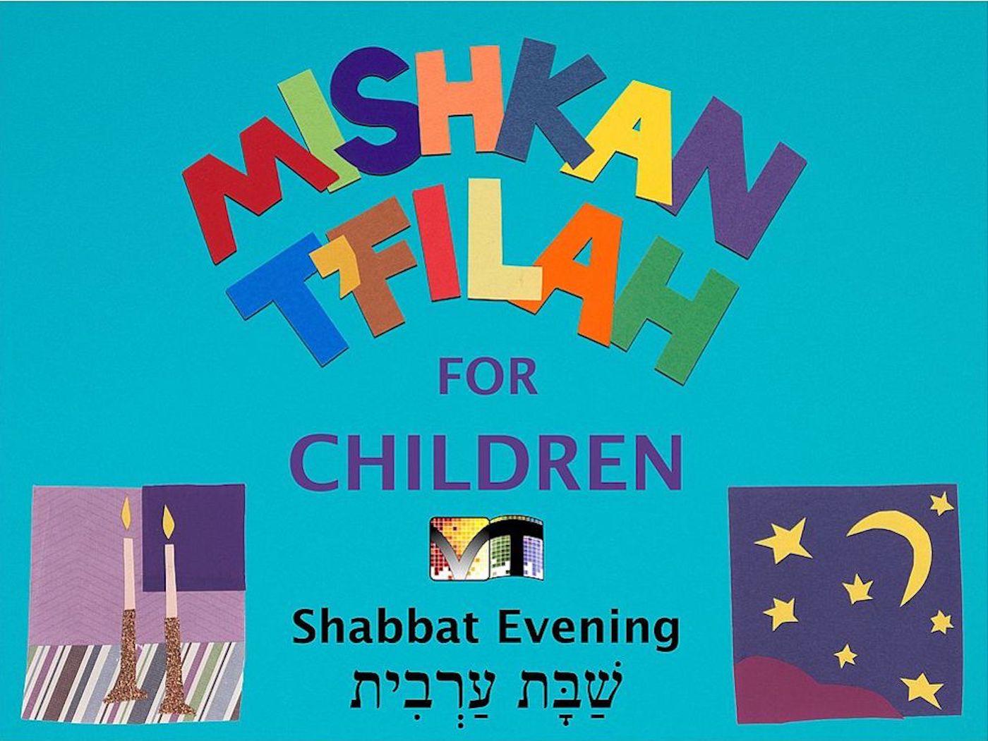 Mishkan T'filah for Children Visual T'filah (Shabbat Eve)