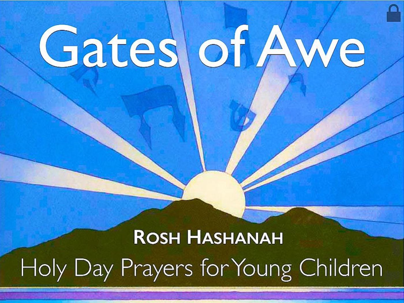 Gates of Awe - Visual T'filah (Rosh HaShanah Only)
