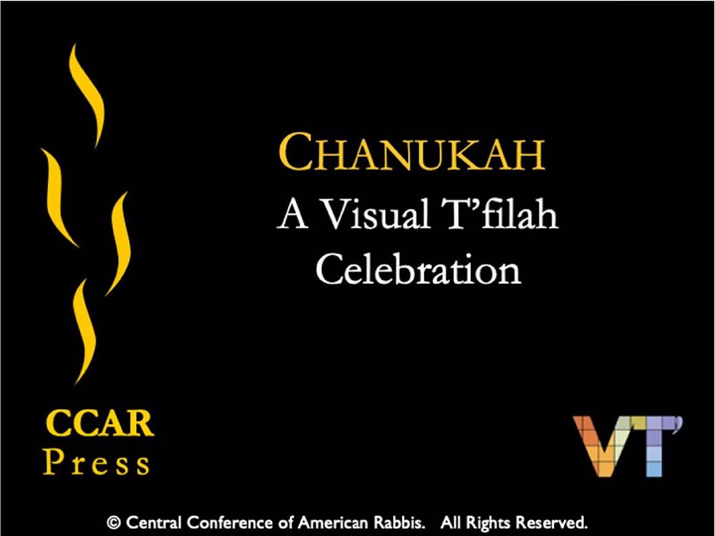Chanukah: A Visual T'filah Celebration