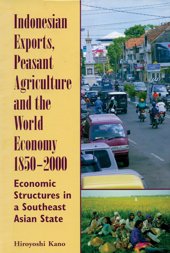 Indonesian Exports, Peasant Agriculture, and the World Economy,