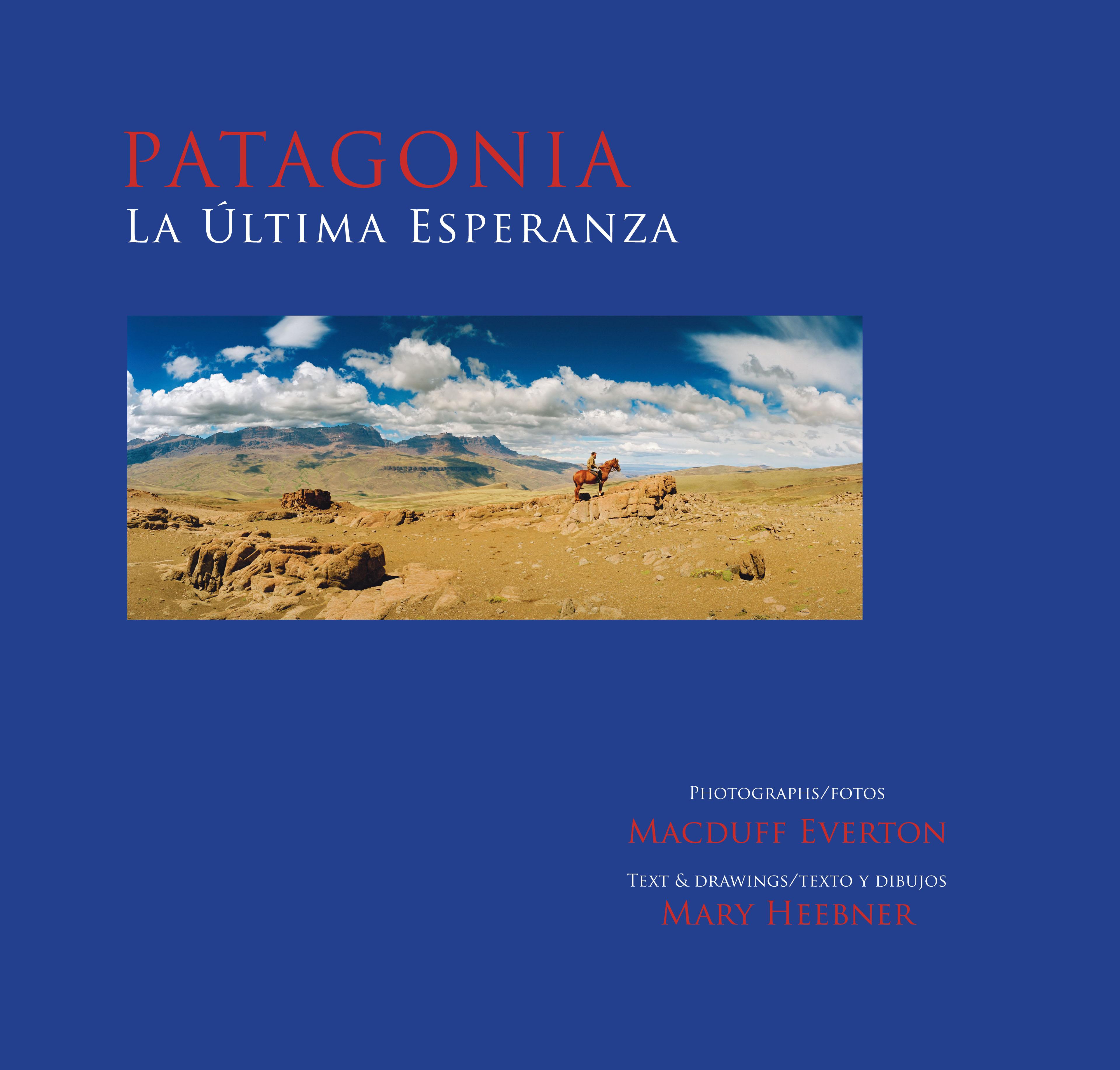 Patagonia, La Ultima Esperanza