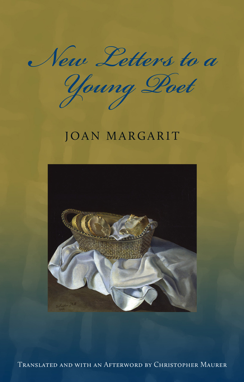 New Letters to a Young Poet Margarit