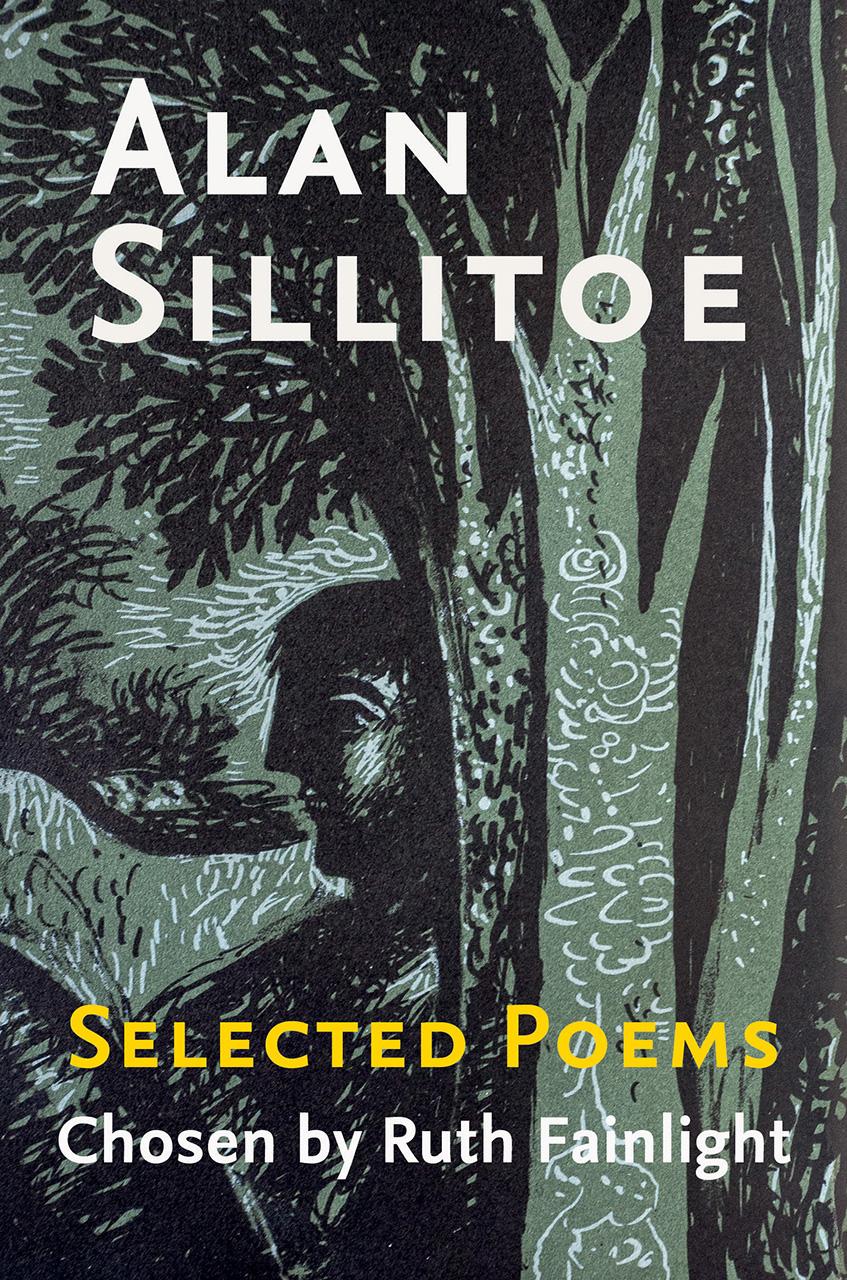 Alan Sillitoe Selected Poems