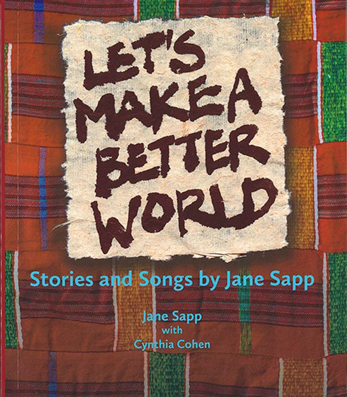Let's Make a Better World