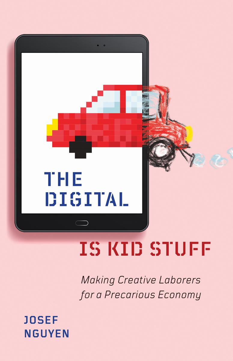 Digital Is Kid Stuff