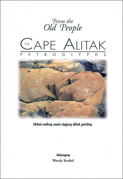 Cape Alitak Petroglyphs: From the Old People