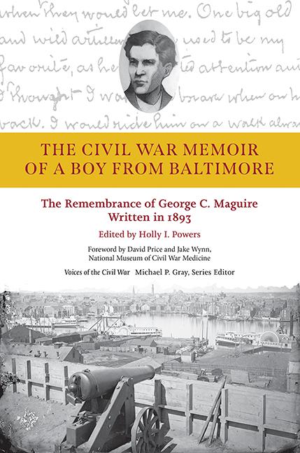 The Civil War Memoir of a Boy from Baltimore