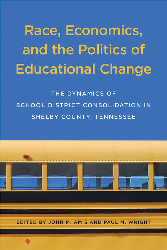Race, Economics, and the Politics of Educational Change