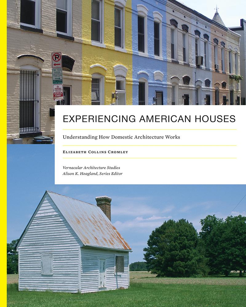 Experiencing American Houses