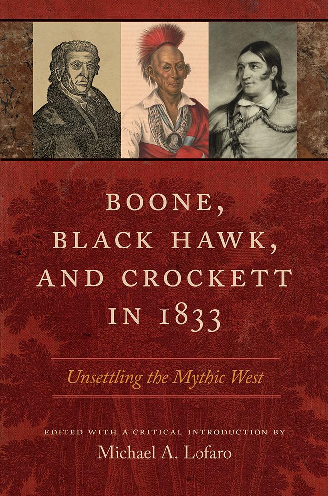 Boone, Black Hawk, and Crockett in 1833
