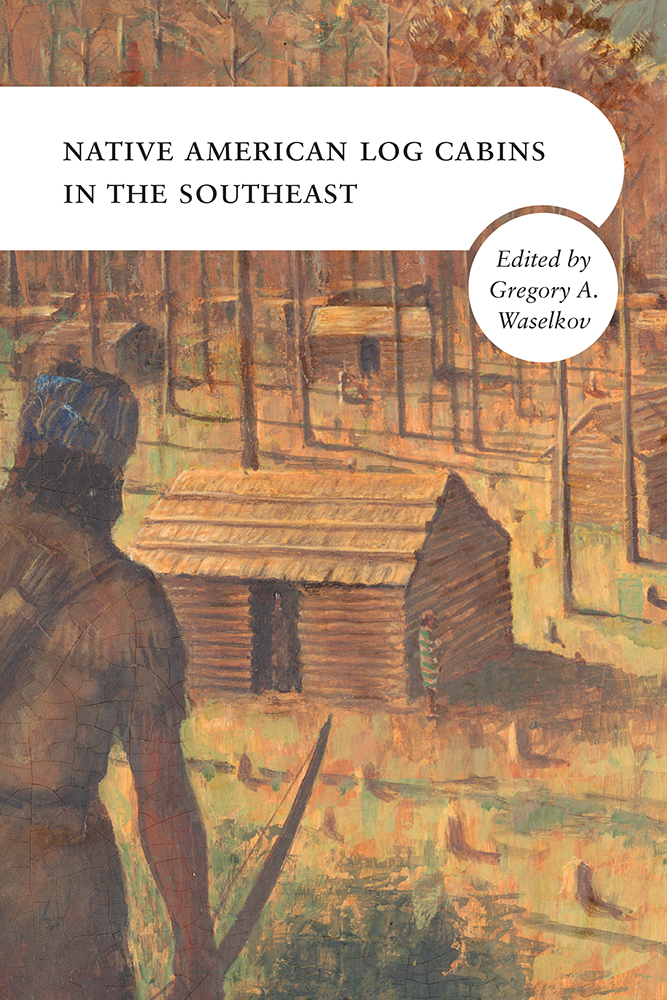 Native American Log Cabins in the Southeast