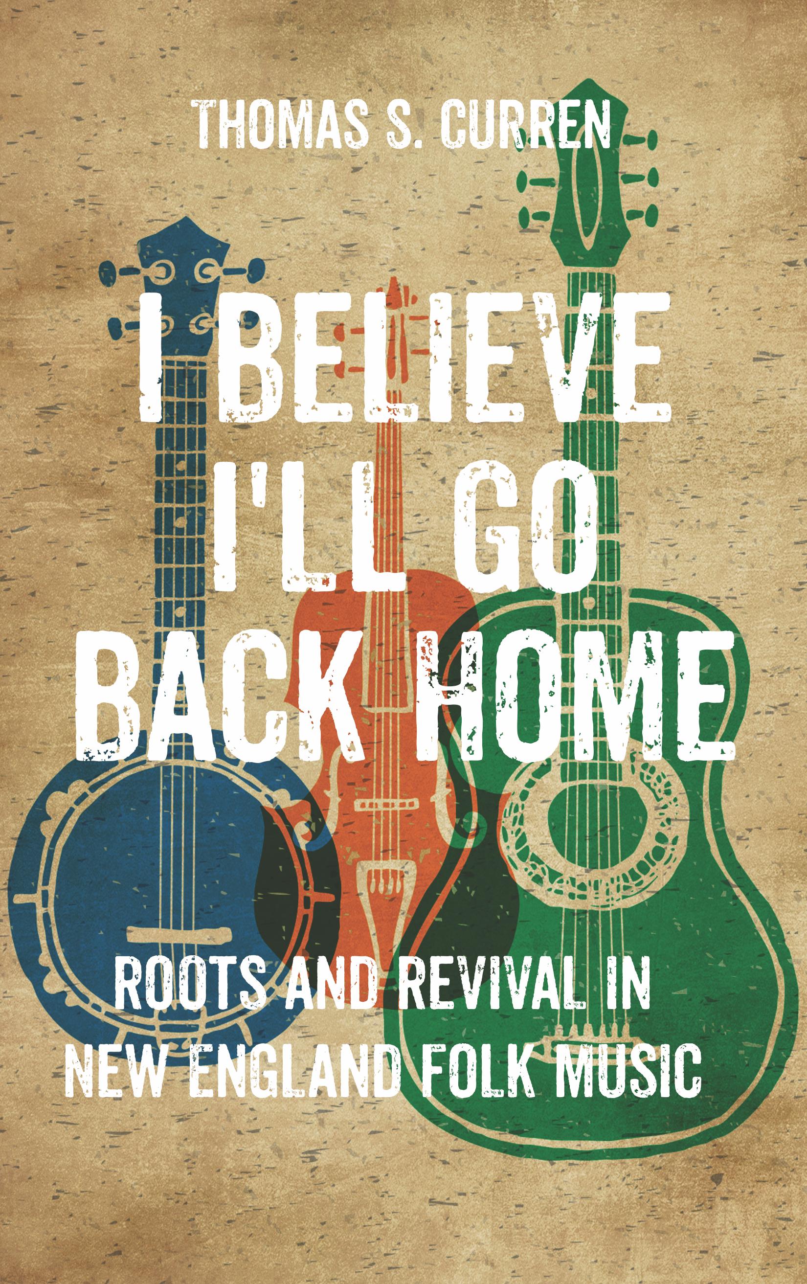 I Believe I'll Go Back Home