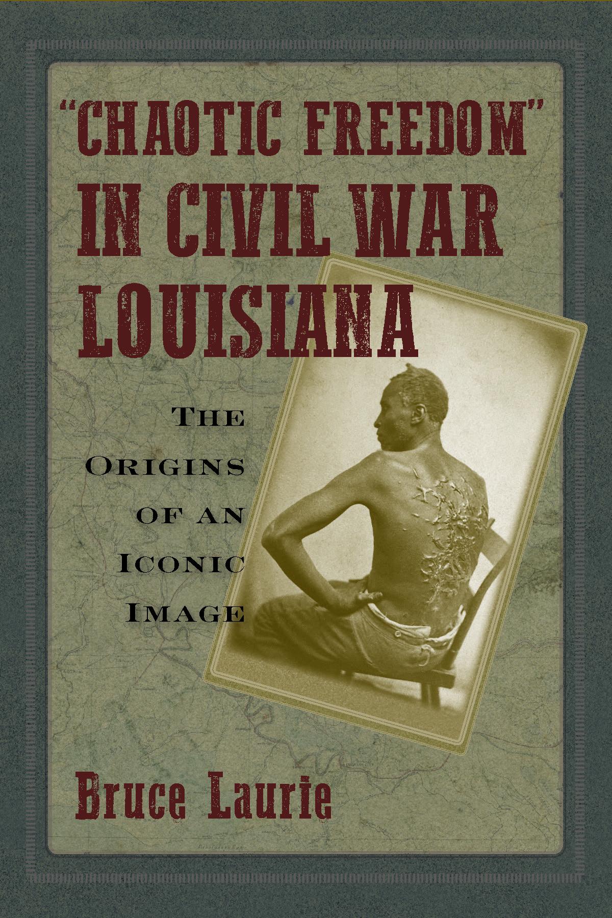 Chaotic Freedom in Civil War Louisiana
