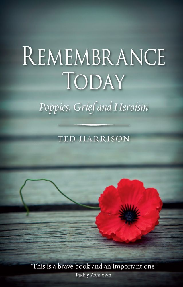 Remembrance Today Poppies Grief And Heroism Harrison