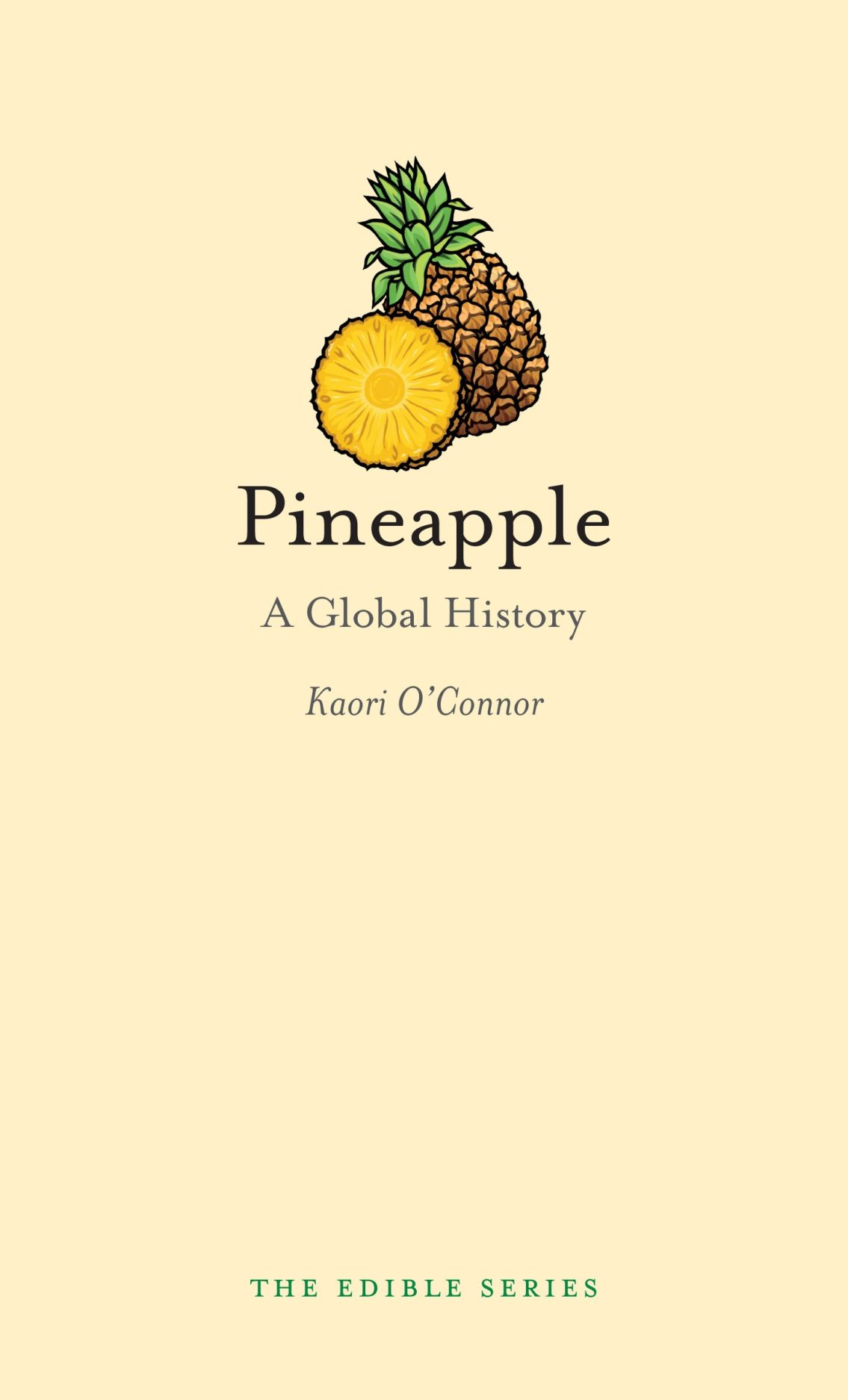 Pineapple: A Global History, O\'Connor