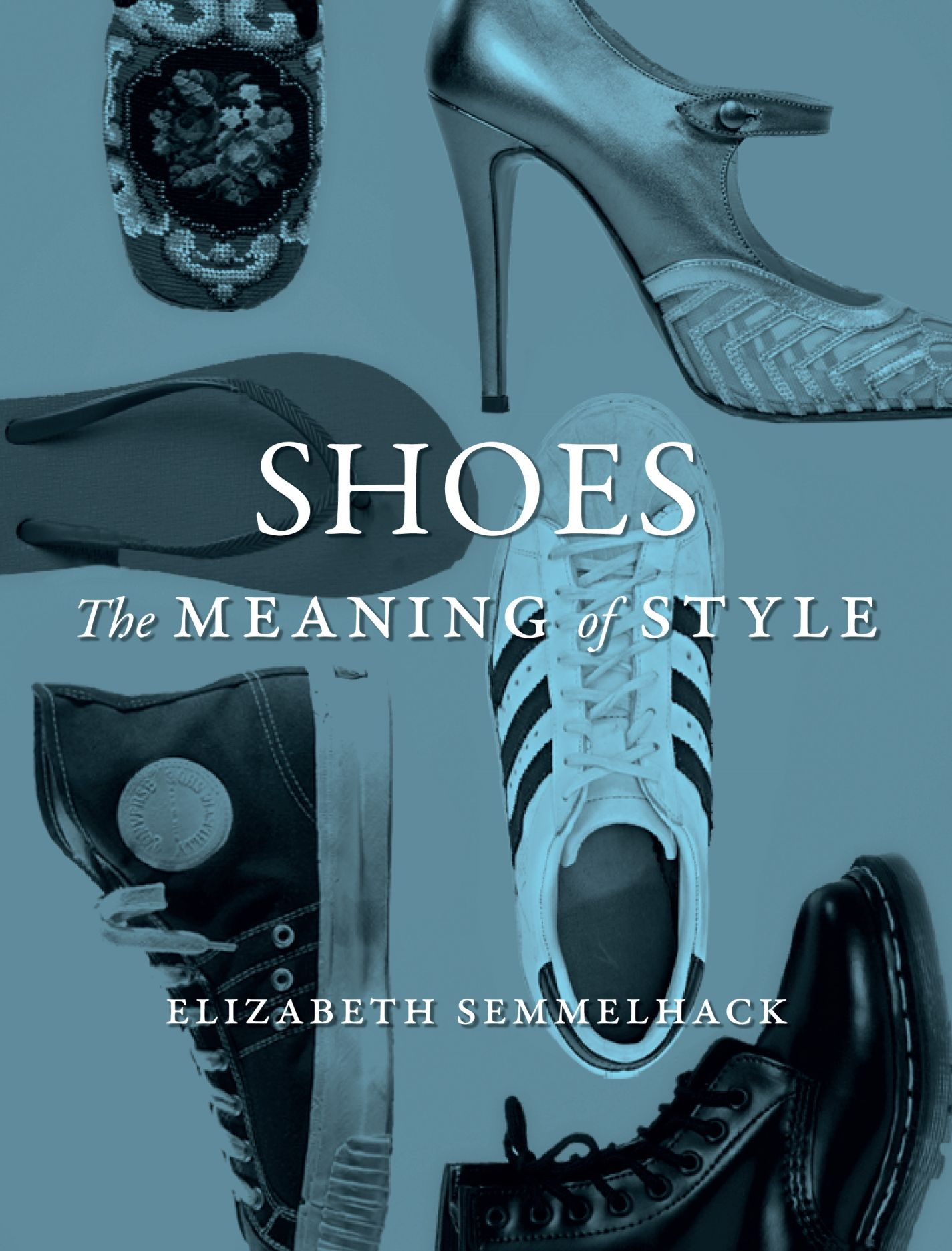 shoes the meaning of style semmelhack