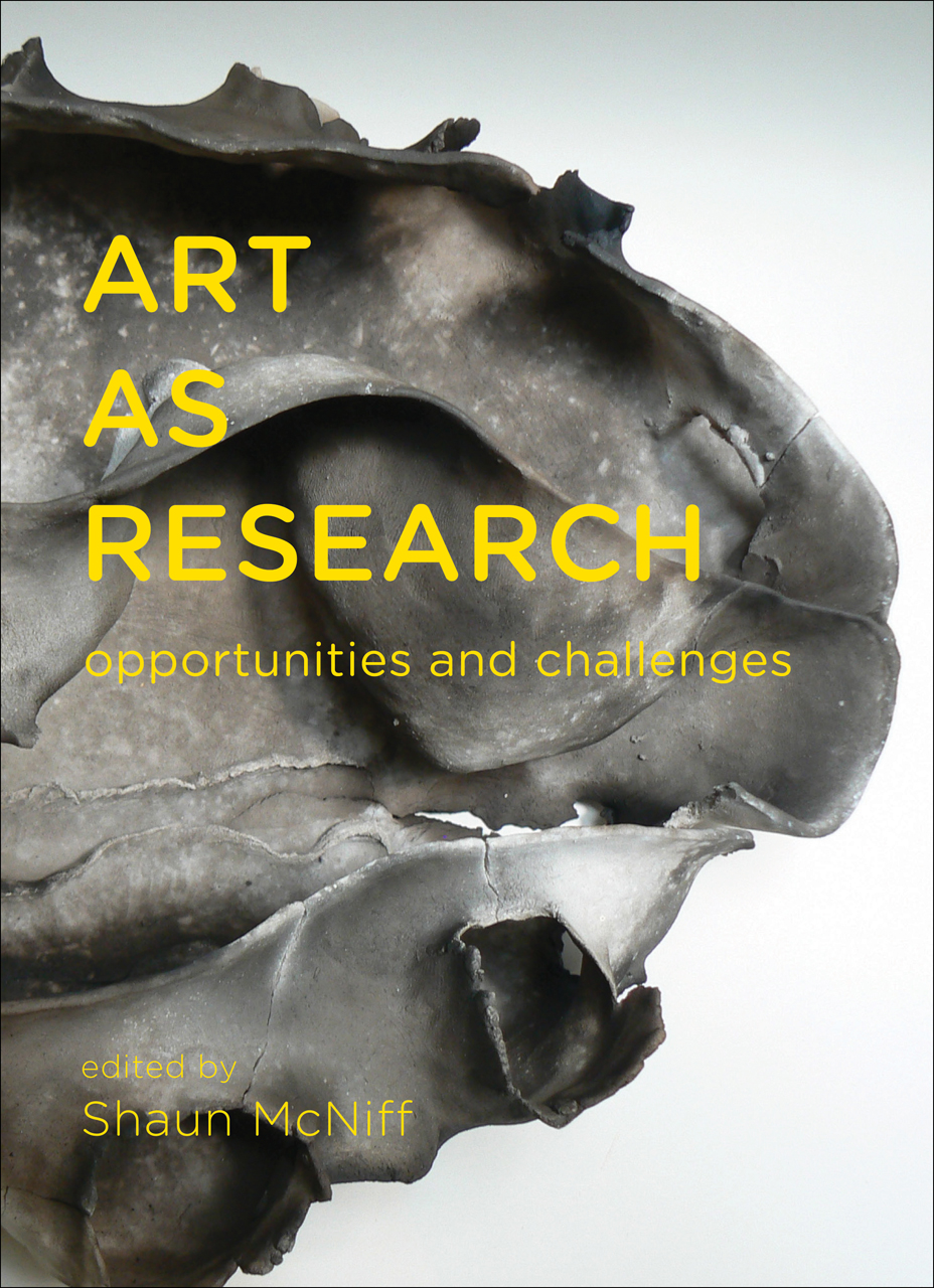 art as research  opportunities and challenges  mcniff
