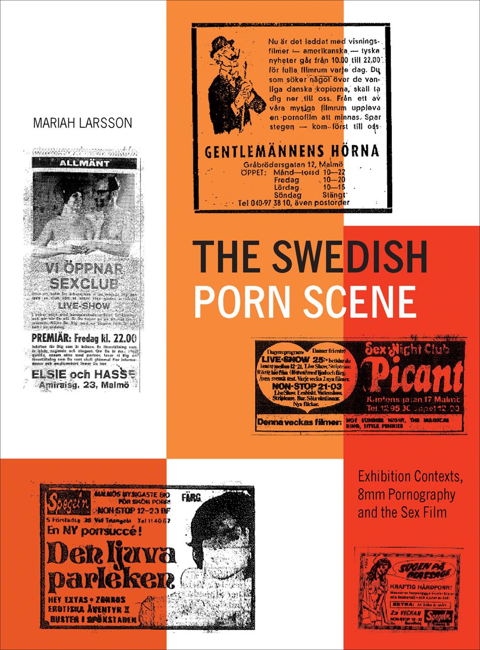 8Mm 2 Porn the swedish porn scene: exhibition contexts, 8mm pornography