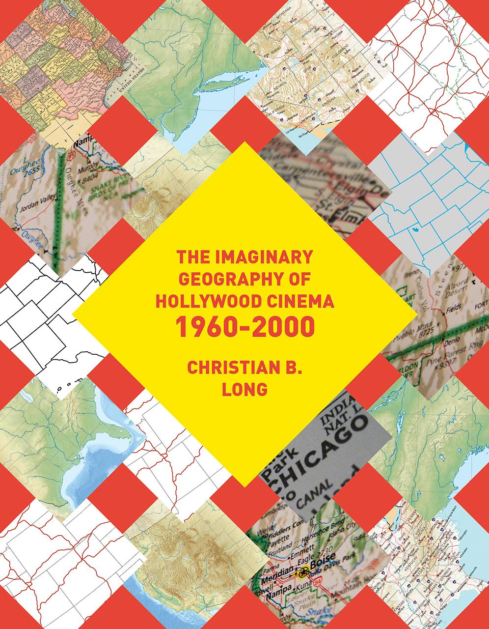 Imaginary Geography of Hollywood Cinema 1960-2000