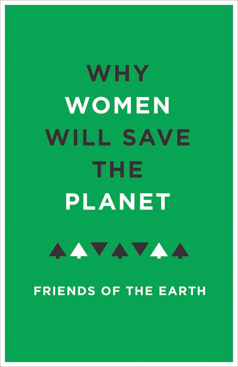Women Who Are Saving the Earth