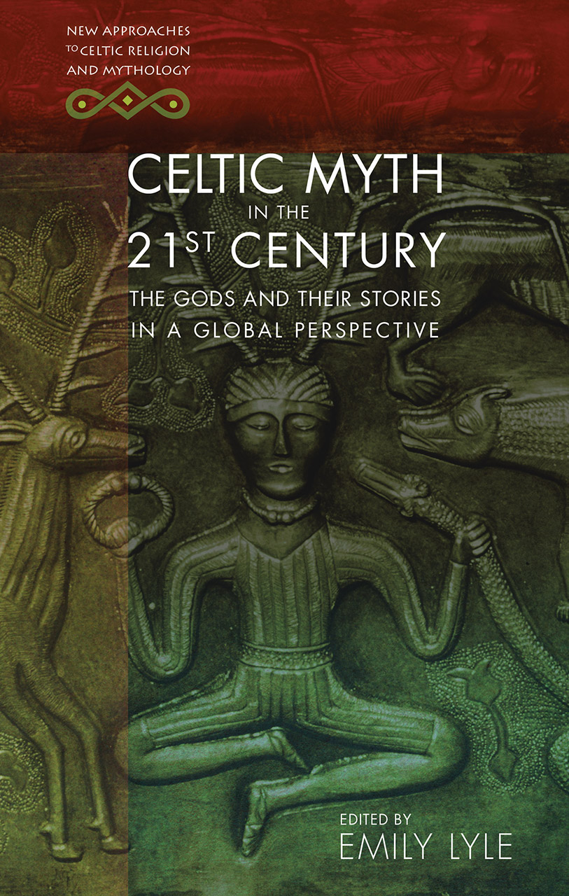 Celtic Myth in the 21st Century: The Gods and their Stories