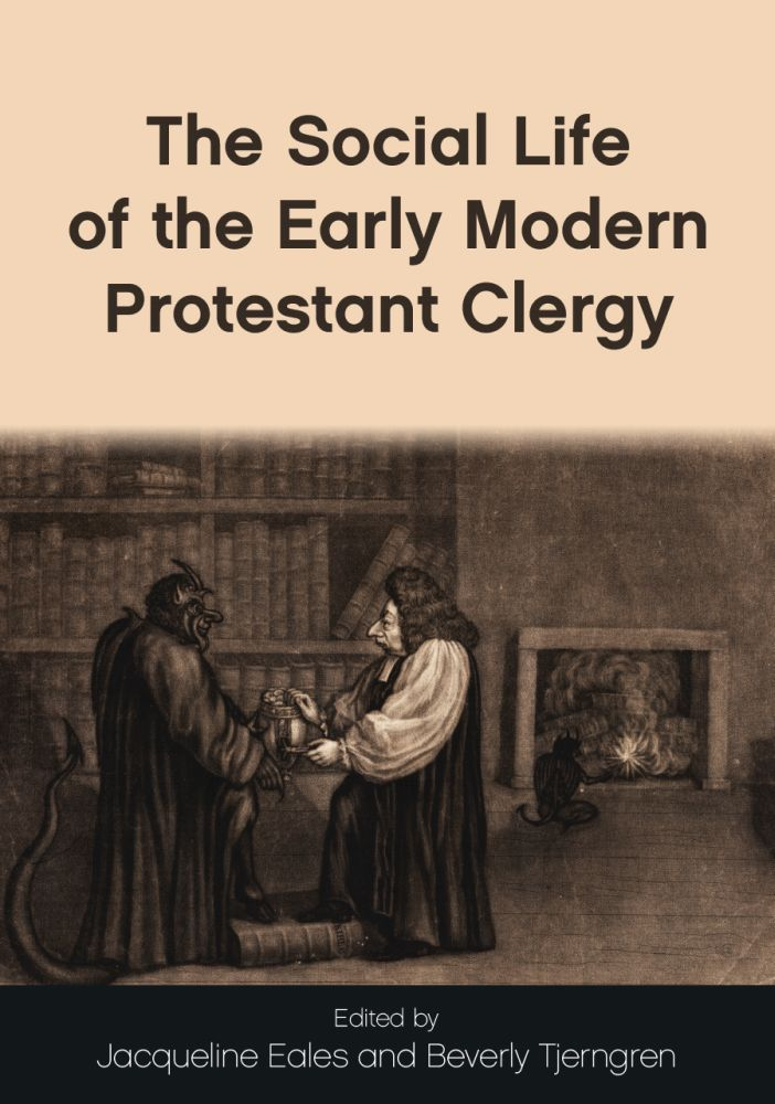 Social Life of the Early Modern Protestant Clergy