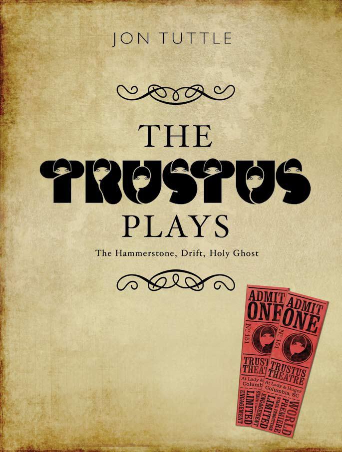 Trustus Plays