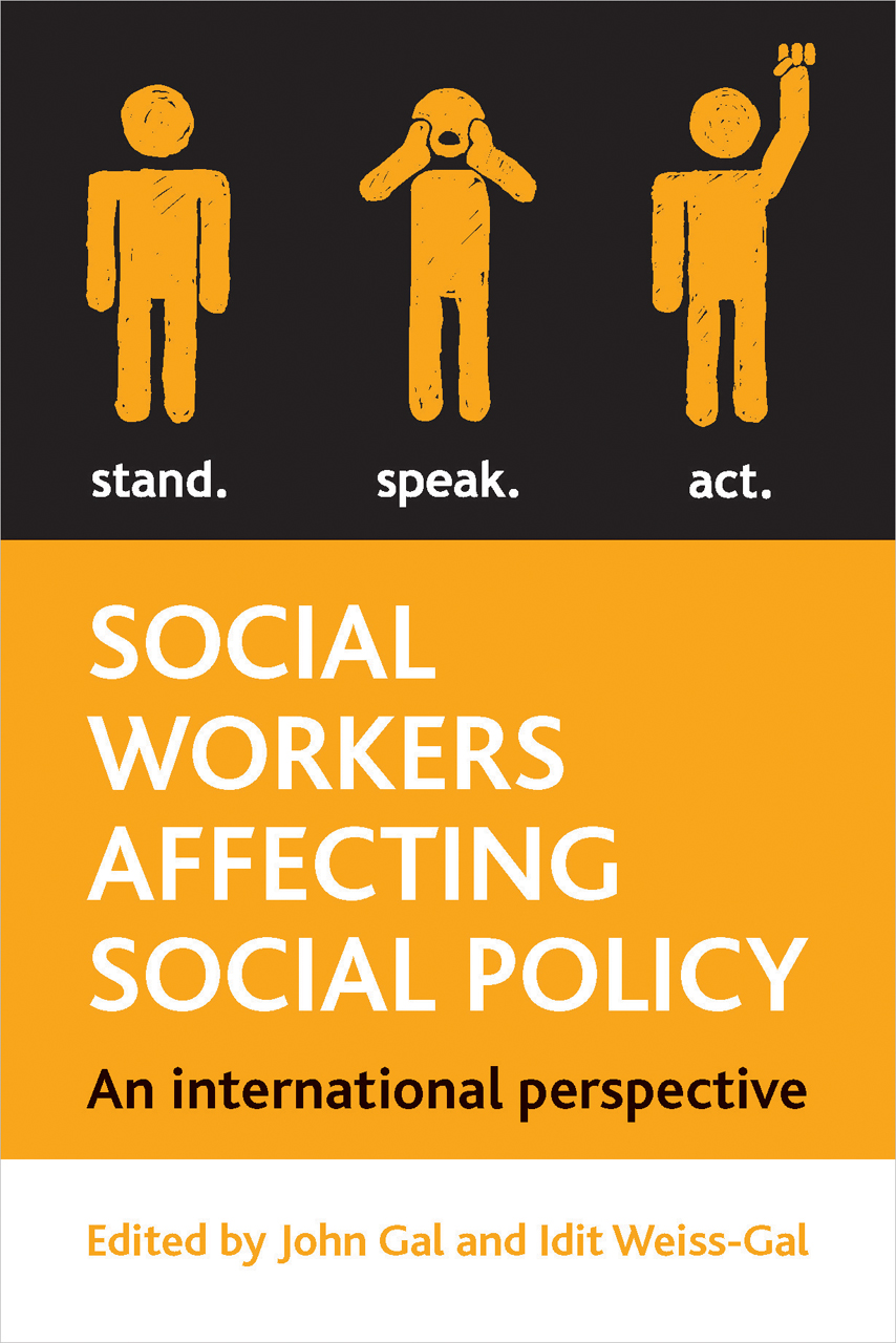 Social Workers Affecting Social Policy An International