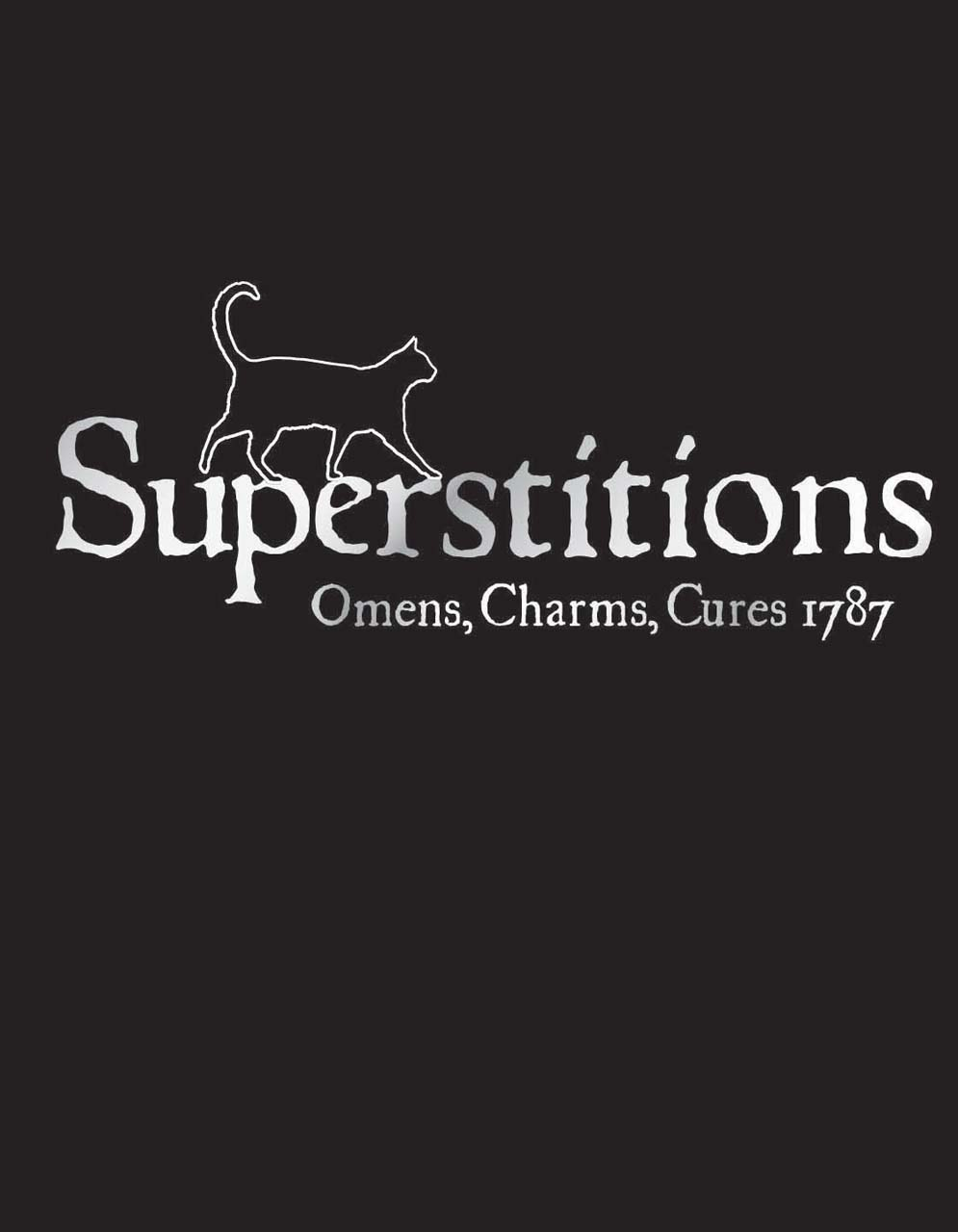 Quotes about popular superstitions