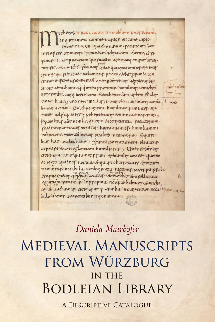 Medieval Manuscripts from WUrzburg in the Bodleian Library
