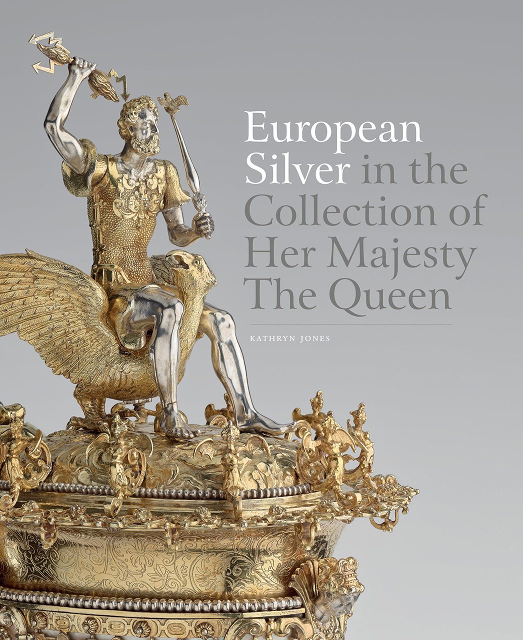 European Silver in the Collection of Her Majesty The