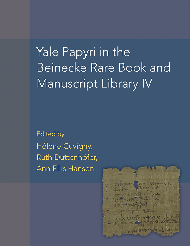 Yale Papyri in the Beinecke Rare Book and Manuscript Library IV