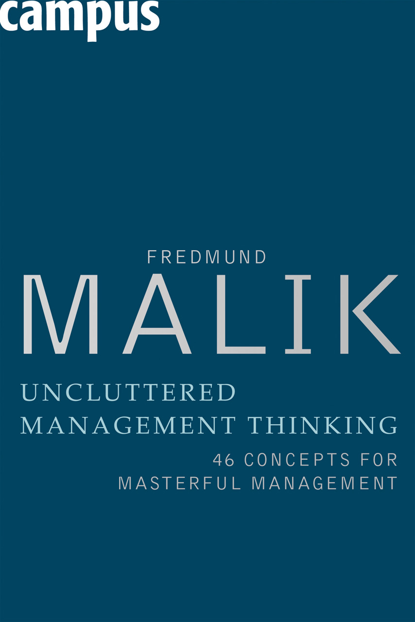 Uncluttered Management Thinking 46 Concepts For Masterful