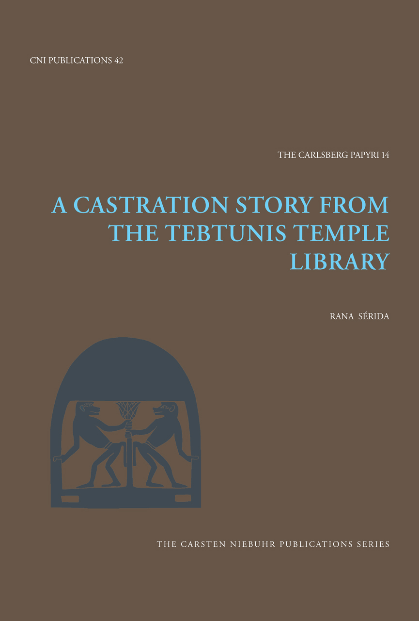 A Castration Story from the Tebtunis Temple Library, Sérida
