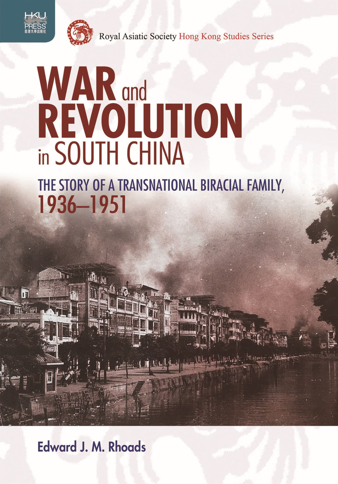 War and Revolution in South China