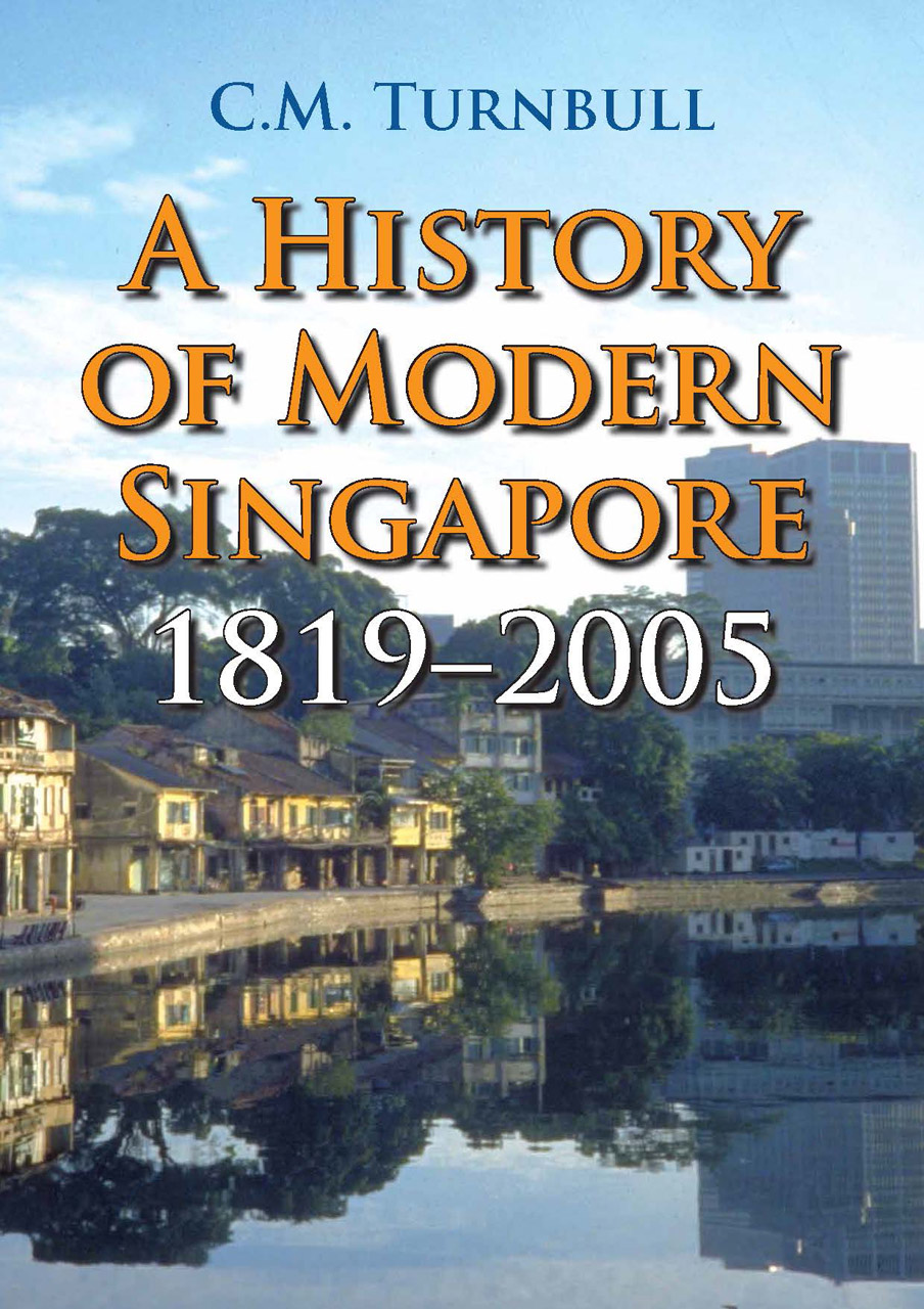 Different Architectural Styles Exterior House Designs: A History Of Modern Singapore, 1819-2005, Turnbull