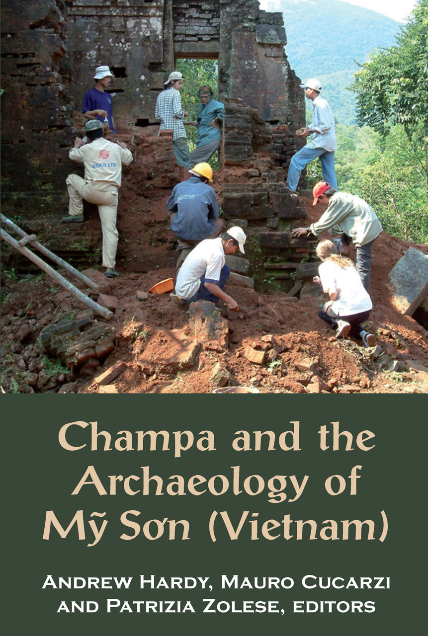 champa and the archaeology of m so n vietnam hardy cucarzi zolese